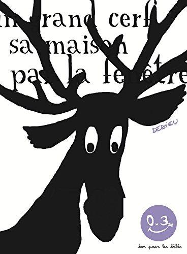 Dans La Forêt, Un Grand Cerf, Thierry Dedieu, Éditions dedans Un Grand Cerf Dans La Foret