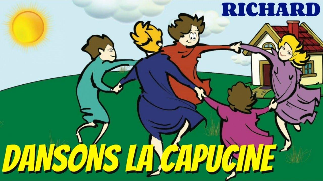 Dansons La Capucine - Comptine Pour Enfants Par Richard concernant Danson La Capucine