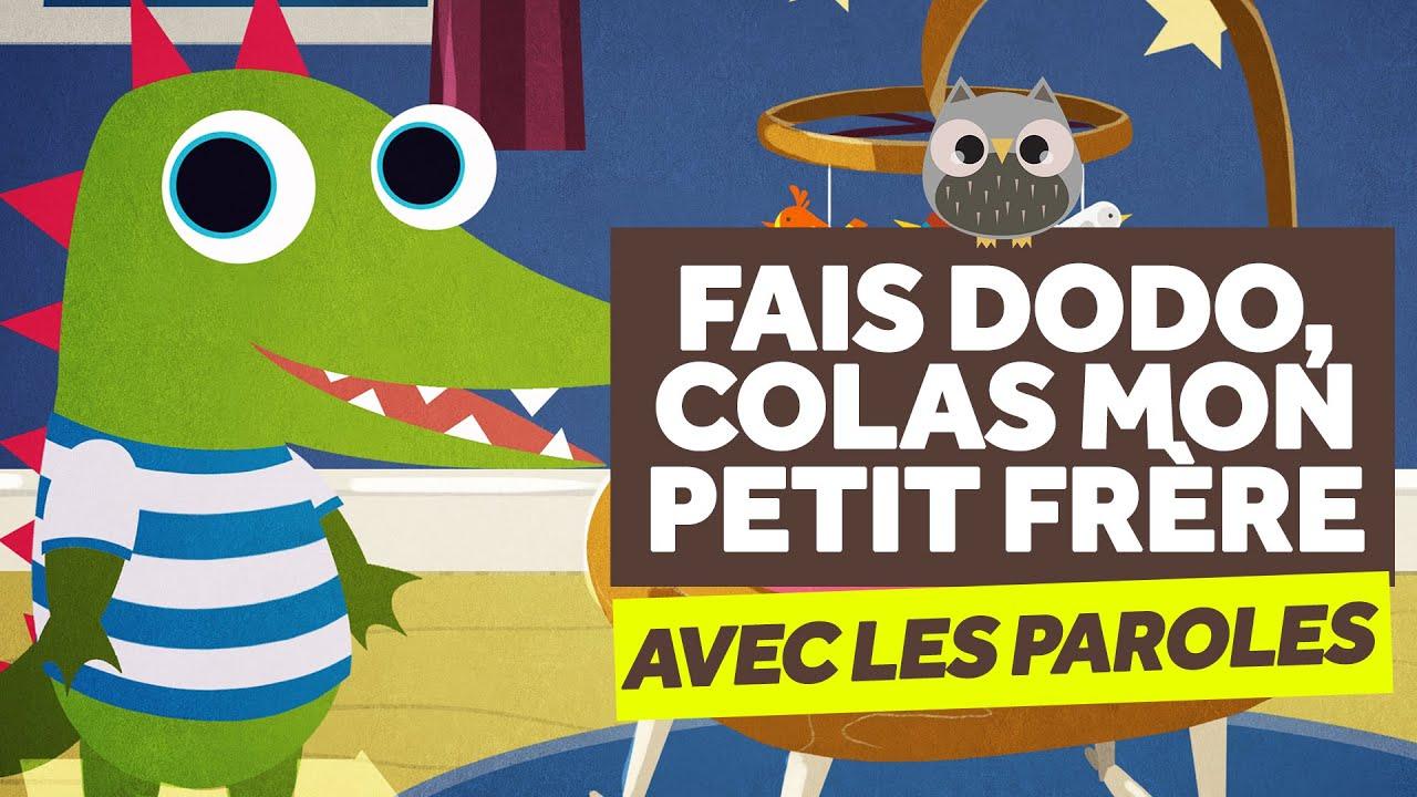 Fais Dodo, Colas Mon Petit Frère (Avec Les Paroles encequiconcerne Contine Pour Les Petit