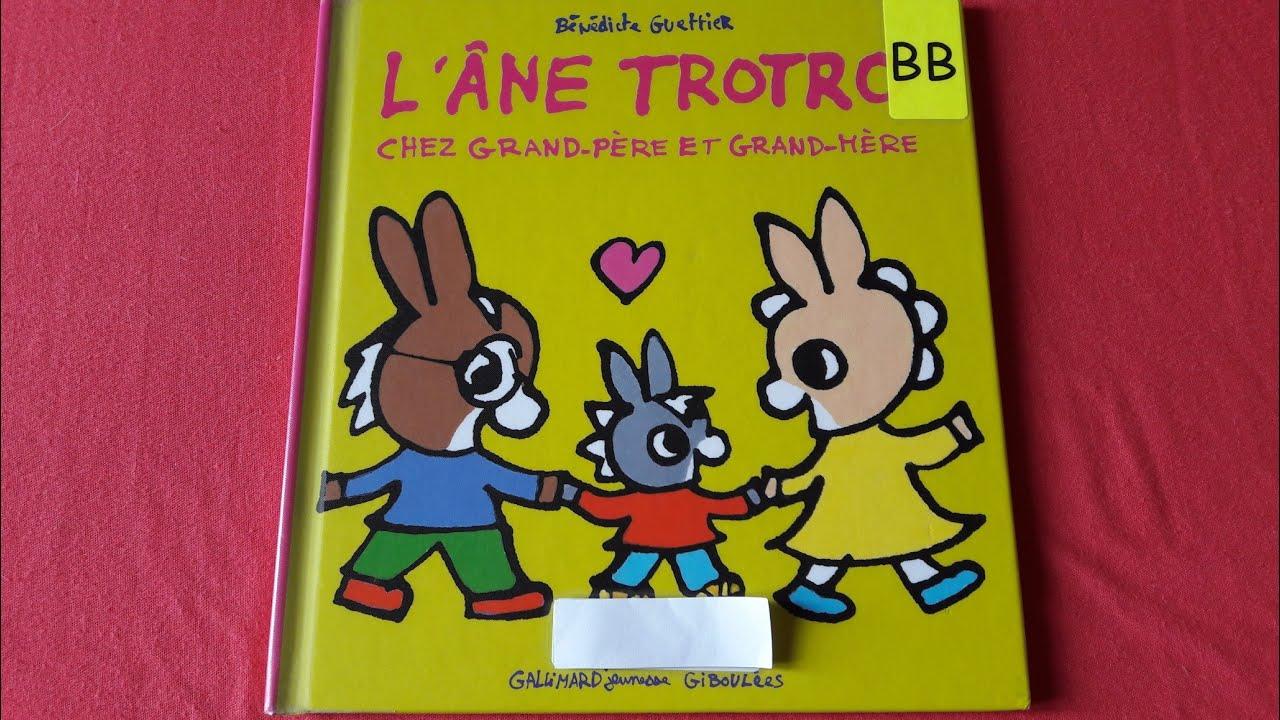 Histoire Pour Les Enfants : L'Âne Trotro Chez Grand-Père tout L Âne Trotro Rigolo