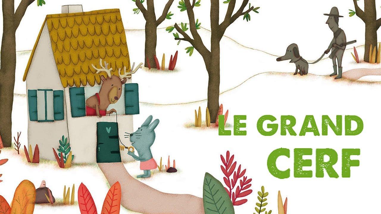 Jacques Haurogné - Le Grand Cerf - Comptine Pour Enfants destiné Un Grand Cerf Dans La Foret