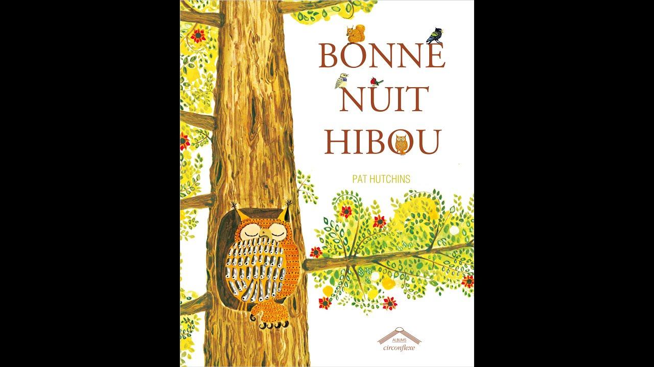 """Je Te Lis L'Histoire """"Bonne Nuit Hibou"""" & Chanson - tout Coucou Hibou Chanson"""