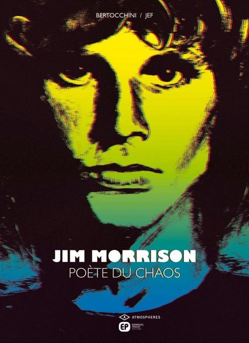 Jim Morrison, Poète Du Chaos - Bd, Rmations, Cotes tout Poete-Bd