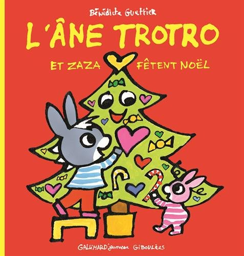L'Âne Trotro Et Zaza Fêtent Noël De Bénédicte Guettier serapportantà Trotro Et Zaza