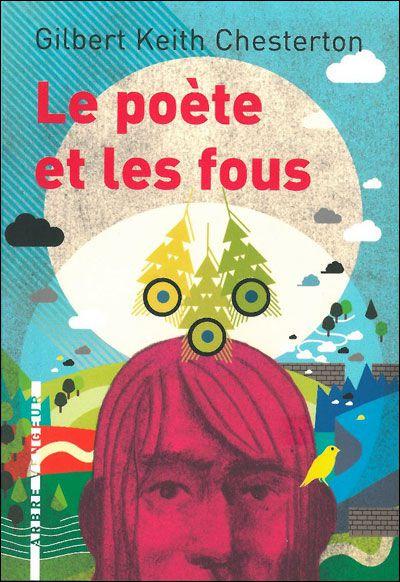 Le Poète Et Les Fous - Gilbert Keith Chesterton - Senscritique dedans Poete-Bd