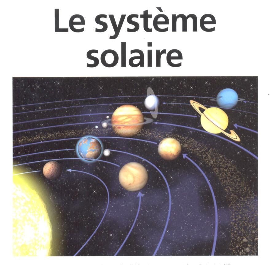 Le Systeme Solaire tout Syst?Me Solaire