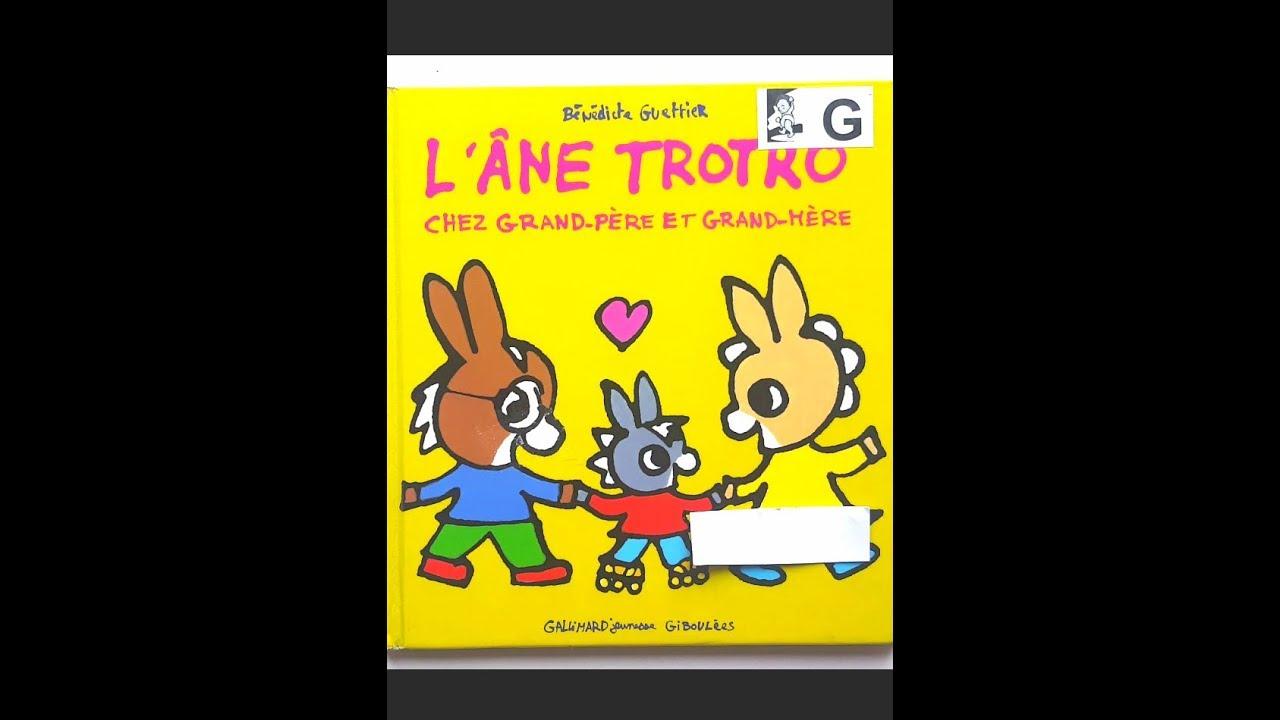 Lecture : L'Âne Trotro Chez Grand-Père Et Grand-Mère - pour L Âne Trotro Rigolo