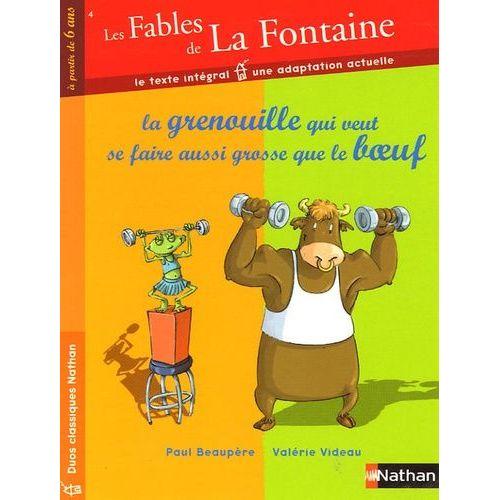 Les Fables De La Fontaine Tome 4 - La Grenouille Qui intérieur Question Sur La Grenouille Qui Veut Se Faire Aussi Grosse Que Le Boeuf