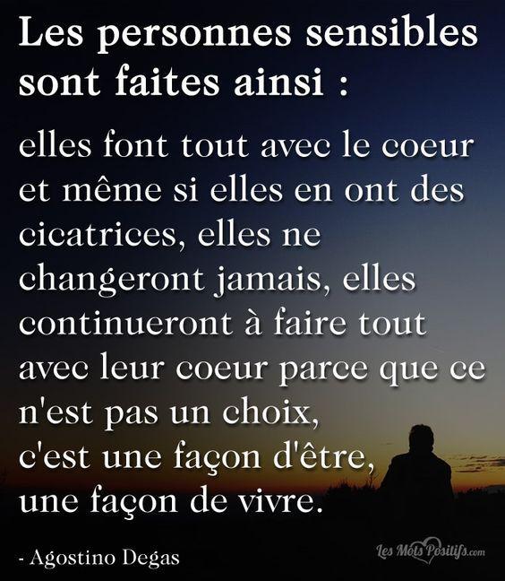 Les Personnes Sensibles Sont Faites Ainsi ! (Avec Images destiné Parole Ainsi Font Font