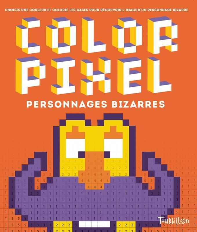 Livre: Color Pixel Personnages Bizarres, Guillaumit pour Pixel Art Livre De Coloriage Numéroté