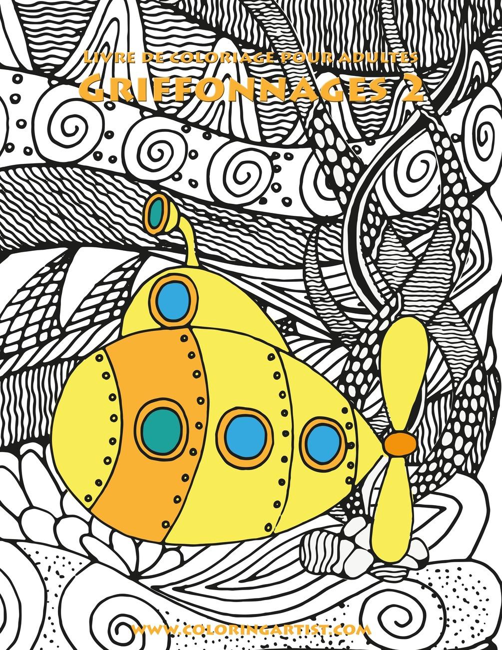 Livre De Coloriage Pour Adultes Griffonnages 2 destiné Livre De Coloriage Pour Adulte