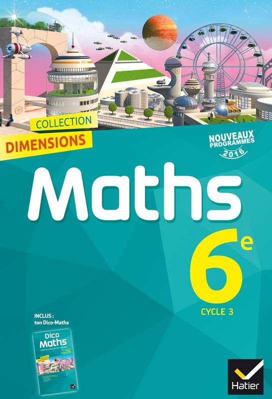 Livre: Dimensions Mathématiques 6E Éd. 2016 - Manuel De L dedans Manuel Maths Cm2 Gratuit