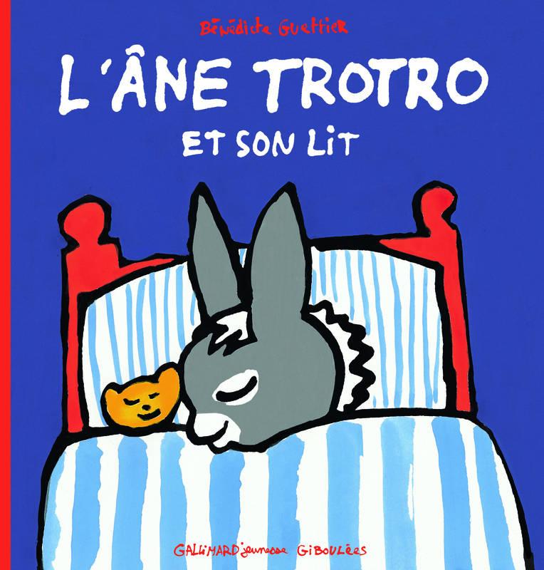 Livre: L'Âne Trotro Et Son Lit, Bénédicte Guettier destiné Trotro Dedans