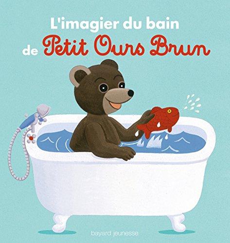 Livre L'Imagier Du Bain De Petit Ours Brun - France Jeux pour Jeux De Petit Ours Brun Gratuit