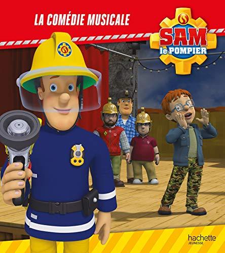 Livre Sam Le Pompier - La Comédie Musicale - France Jeux intérieur Jeux De Sam Le Pompier Gratuit