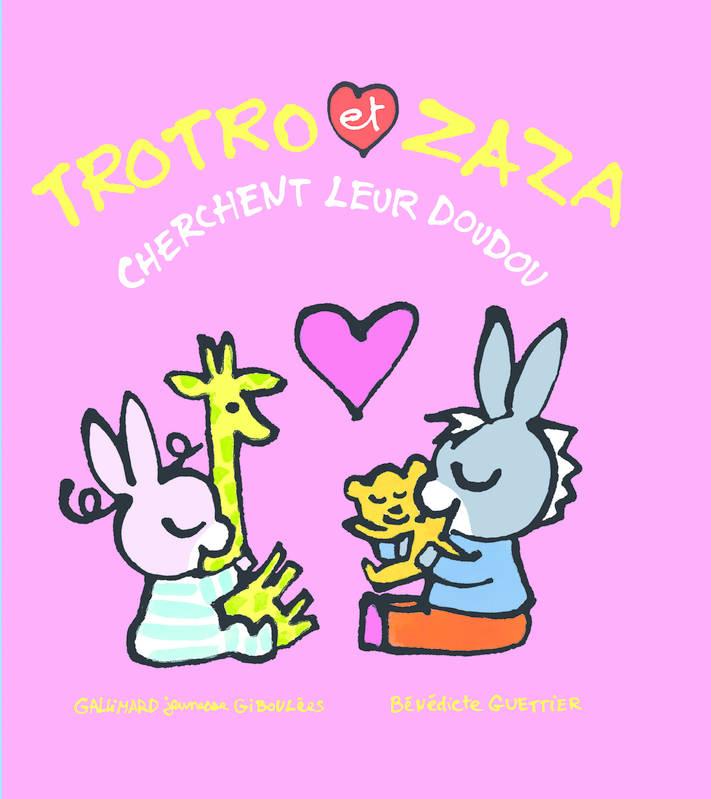 Livre: Trotro Et Zaza Cherchent Leur Doudou, Bénédicte destiné Trotro Et Zaza
