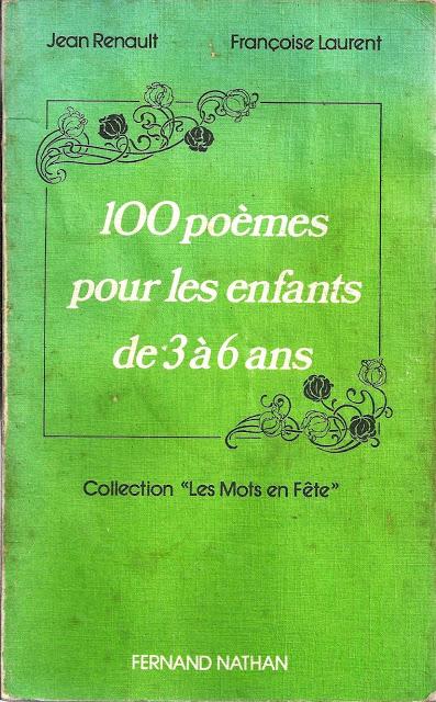 Manuels Anciens: Renault, Laurent, 100 Poèmes Pour Les serapportantà Vive Les Vacances Poeme Pour Enfant