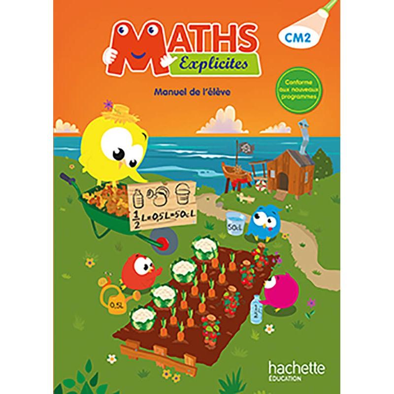 Maths Explicites Cm2 - Manuel - 2016 - Hachette concernant Manuel Maths Cm2 Gratuit