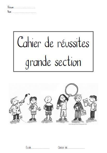 Mon Cahier De Réussites En Gs (Zaubette) | Ecole | Cahier avec La Rentree En Grande Section