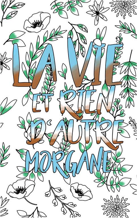 Morgane Est Formidable. Le Livre Personnalisé De Coloriage destiné Livre Coloriage Personnalisé