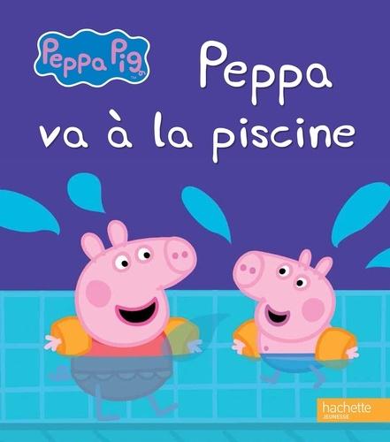 Peppa Va À La Piscine. Hachette Jeunesse - Album - Decitre à Peppa Pig À La Piscine