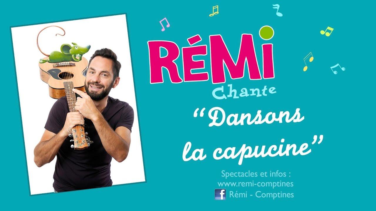 Rémi - Dansons La Capucine - Clip Officiel - concernant Danson La Capucine
