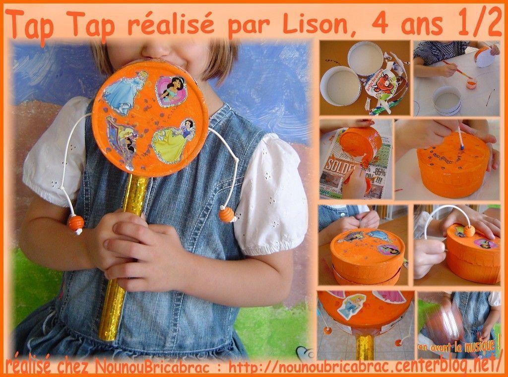 Tap Tap *3* Réalisé Par Lison, 4 Ans 1/2 - Confection pour Fabrication Maracas Maternelle