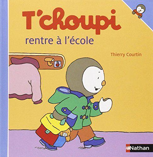T'Choupi Rentre À L'École - Thierry Courtin | Tchoupi intérieur Tchoupi A L'Ecole Saison 1 Telechargement