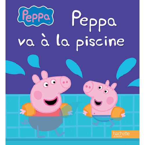 Télécharger Peppa Va À La Piscine - Hachette Jeunesse à Peppa Pig A La Piscine