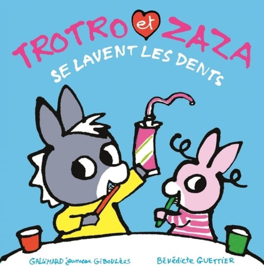 Trotro Et Zaza Se Lavent Les Dents De Bénédicte Guettier destiné Trotro Et Zaza