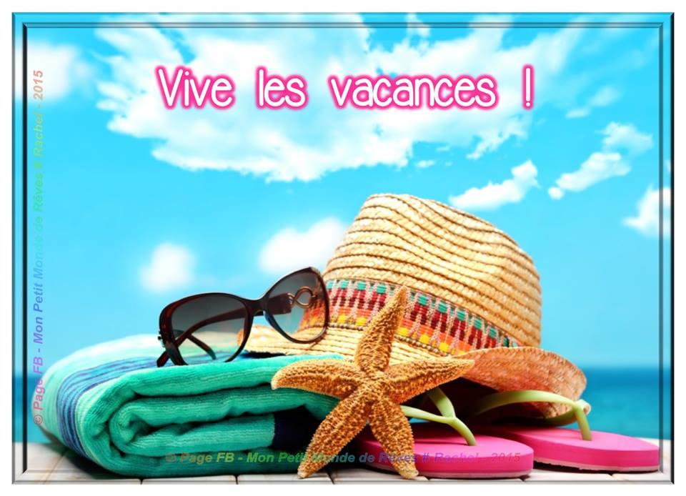 Vive Les Vacances ! - Vacances Image #5897 - Bonnesimages tout Poesie Vive Les Vacances