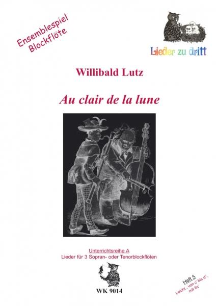 Waldkauz Musikverlag - Au Clair De La Lune - Ensemblespiel concernant Au Clair De La Lune Text